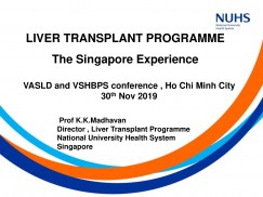 LIVER TRANSPLANT PROGRAMME - The Singapore Experience