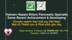 Chuyên ngành Gan mật tuỵ Việt Nam, Một số Thành tựu & Phát triển gần đây