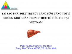 Tại sao phải điều trị HCV càng sớm càng tốt và những khó khăn trong điều trị thực tế tại Việt Nam