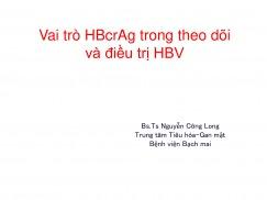 Vai trò HBcrAg trong theo dõi và điều trị HBV
