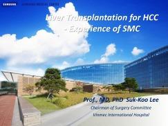 Ghép gan cho ung thư gan - Kinh nghiệm của Bệnh viện Samsung, Seoul, Hàn Quốc