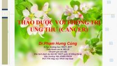 THẢO DƯỢC VỚI PHÒNG TRỊ UNG THƯ (CANCER)